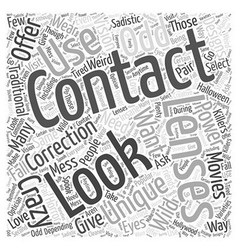 Odd And Unique Contact Lenses Word Cloud Concept vector image