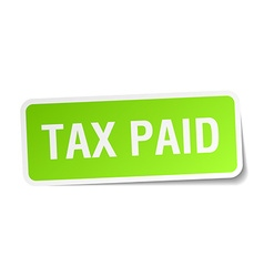 Tax paid green square sticker on white background vector