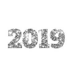 happy new 2019 year silver glitter particles and vector image
