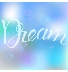 Dream in the bubbles vector image vector image