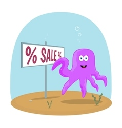 Sea Octopus standing in ocean and showing on sign vector image