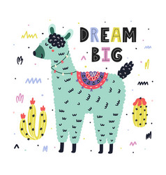 dream big print with a cute llama and hand drawn vector image