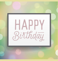 Poster with hand drawn lettering birthday vector