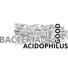 The benefits of acidophilus text background word vector