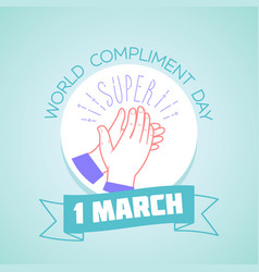 1 march compliment day vector image