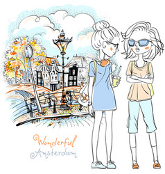 beautiful fashion girls in amsterdam vector image