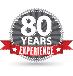 80 years experience retro label with red ribbon vector