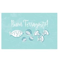buon ferragosto italian summer holiday vector image
