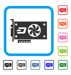Dash video gpu card framed icon vector