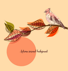 fall seasonal background bird on a tree branch vector image