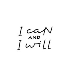 I can will calligraphy quote lettering vector