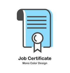 Job certificate mono color vector