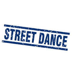 square grunge blue street dance stamp vector image vector image