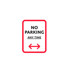 No parking any time roadsign isolated vector