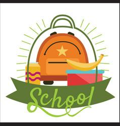 School lunchtime poster schoolbag lunchbox banana vector