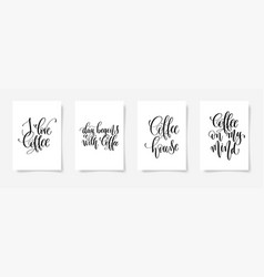 Set of four hand lettering poster about drink vector