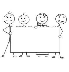 Stick man cartoon of four people holding a large vector