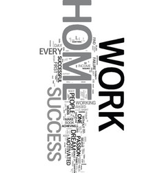 Work at home success text word cloud concept vector