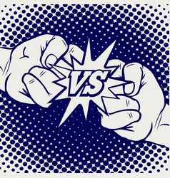 Hand drawn versus rivalry fist sign vector
