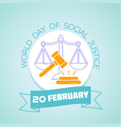 20 february world day of social justice vector image
