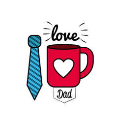 card of father day with tie and cup decoration vector image