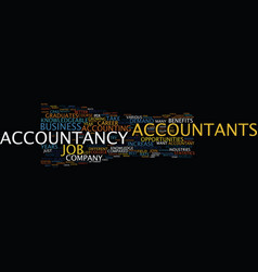 The benefits of an accountancy career text vector