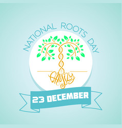 23 december national roots day vector