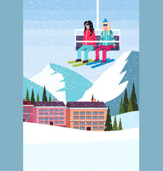 women couple skiers on chairlift ski resort hotel vector image