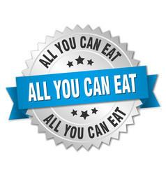 All you can eat 3d silver badge with blue ribbon vector