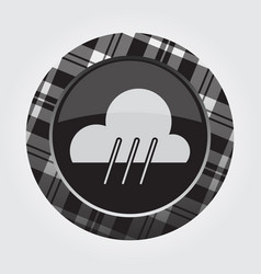 button with white black tartan - rain rainy icon vector image