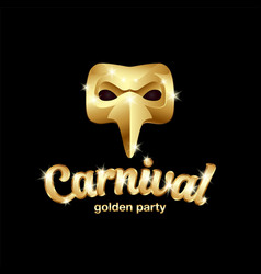 Carnival golden mask logo with lettering 3d vector