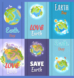 Love and save earth day agitation placards set vector