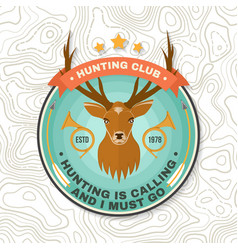 hunting club badge hunting is calling and i must vector image