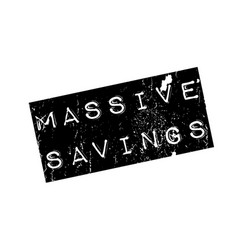 Massive savings rubber stamp vector