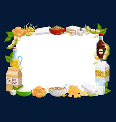 soybean food frame with beans soy milk oil tofu vector image