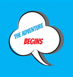 Adventure begins motivational and vector