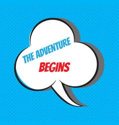 Adventure begins motivational vector