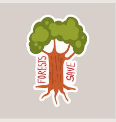 forest save tagline sticker cartoon vector image