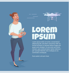 man manages drone quadcopter game modern vector image