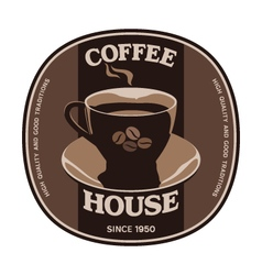 Coffee House sticker label design with cup vector image