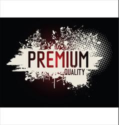 premium quality grunge background vector image