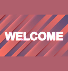 welcome text banner concept vector image