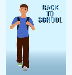 walking schoolboy with schoolbag behind his back vector image