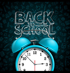 back to school design with alarm clock and hand vector image