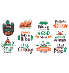 hiking camp lettering phrases camping typography vector image