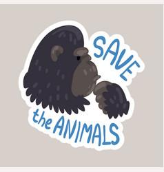 save animals tagline sticker cartoon vector image