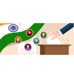india democracy political process selecting vector image vector image