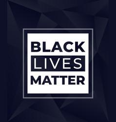 black lives matter modern poster vector image