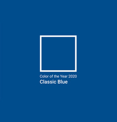 classic blue color 2020 year vector image