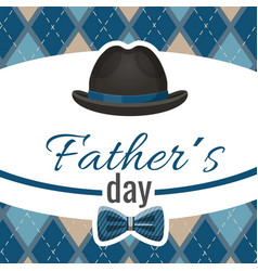 Fathers day postcard with classic hat and blue vector